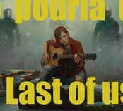 THE LAST OF US 2 con que nos sorprender� ?
