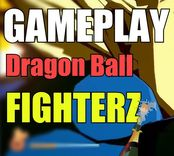 Nuevo Gameplay de Dragon Ball Fighterz