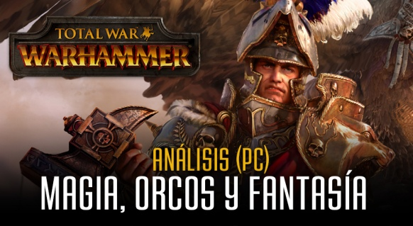 An�lisis de Total War: Warhammer