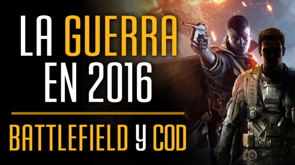 Reportaje de La Guerra en 2016: Battlefield y Call of Duty